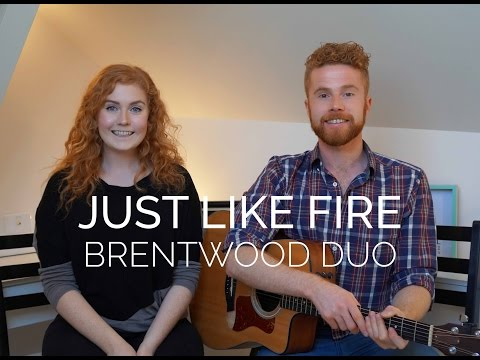 Pink - Just Like Fire (Brentwood Cover)
