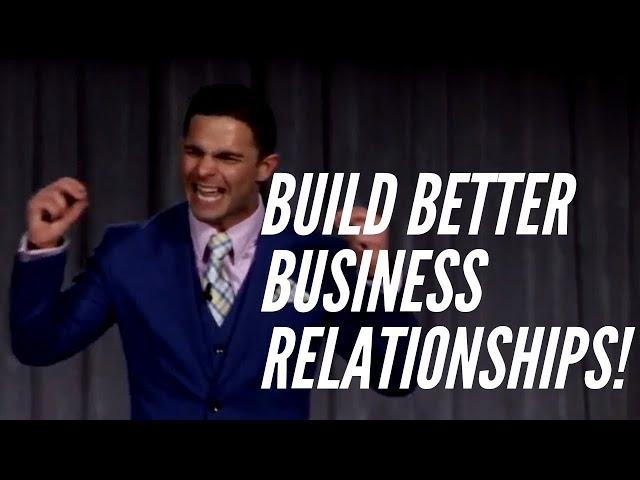How to Build Better Business Relationships | Richie Contartesi