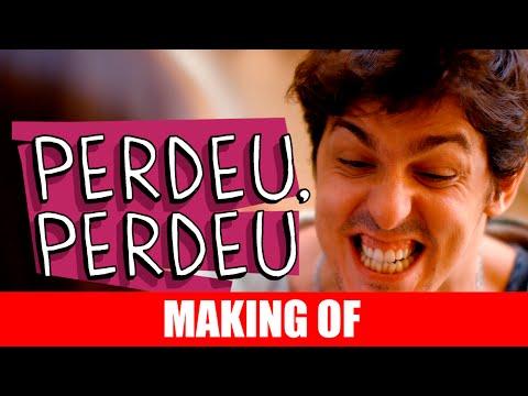 Making Of – Perdeu, Perdeu