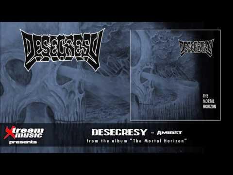 DESECRESY - Amidst [2017]