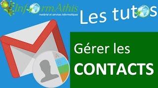 [TUTO] Gérer ses contacts sur Gmail