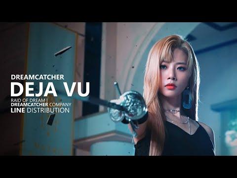 DREAMCATCHER 드림캐쳐 - DEJA VU 데자부 | Line Distribution