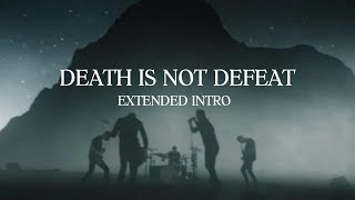 Architects - Death Is Not Defeat (Extended Intro)