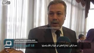 فيديو|محب الرافعي: أوضاع المعلمين غير مقبولة واستراتيجية الوزارة لا تطبق