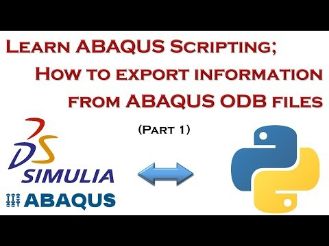 Learn ABAQUS Scripting; Export Results Automatically from ODB Files (Part 1/2)