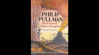 The Firework-Maker's Daughter - Chapter 1 by Philip Pullman