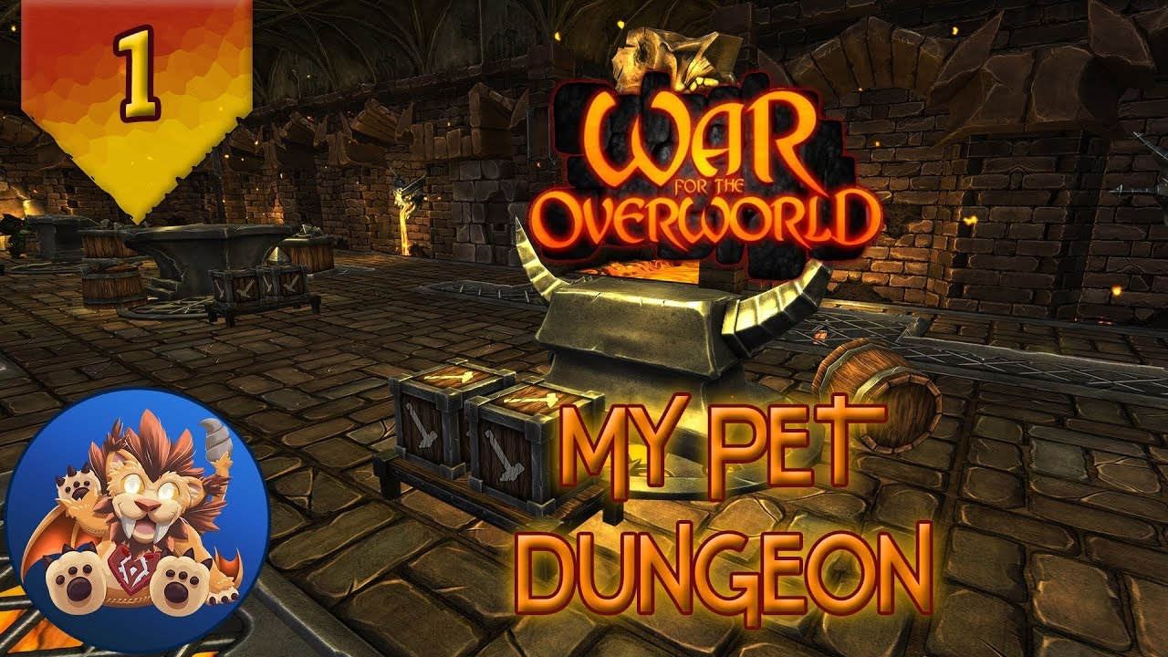 War For The Overworld My Pet Dungeon Ep 1 Deepwater Youtube