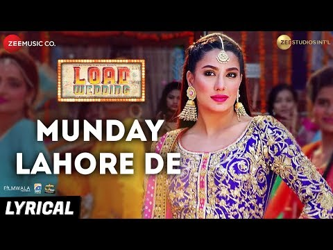 Munday Lahore De - Lyrical | Load Wedding | Fahad Mustafa & Mehwish Hayat | Mohsin Abbas H & Saima J