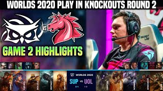 UOL vs SUP Game 2 Highlights Worlds 2020 Play In Knockouts R2 - UNICORNS OF LOVE vs SUPERMASSIVE G2