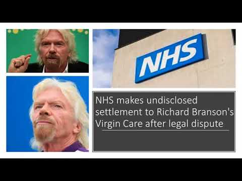 NHS makes undisclosed settlement to Richard Branson's Virgin Care after legal dispute