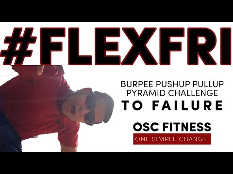 Burpee, Pullup, Pushup Pyramid Challenge #flexfriday