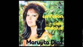 Marujita Diaz - Cielo Andaluz