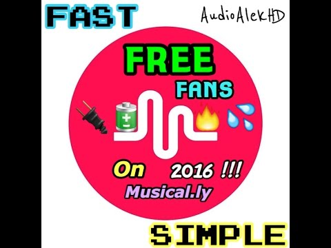 How To Get Free Fans On Musical.ly FAST & SIMPLE (No Apps!!!) (2016!!!)
