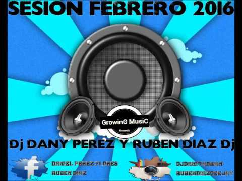 17 Sesion Febrero 2016 Dj Dany Perez &...