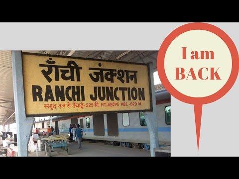 I'm Back | Kolkata to Ranchi