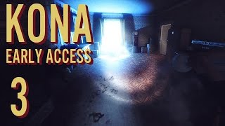 Kona - Giving Me the Cold Shoulder - Kona Early Access Beta Gameplay Part 3