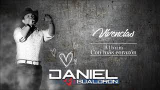 Daniel Gualdrón - Vivencias (Audio)