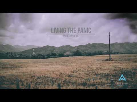 LIVING THE PANIC - The Story Of Us