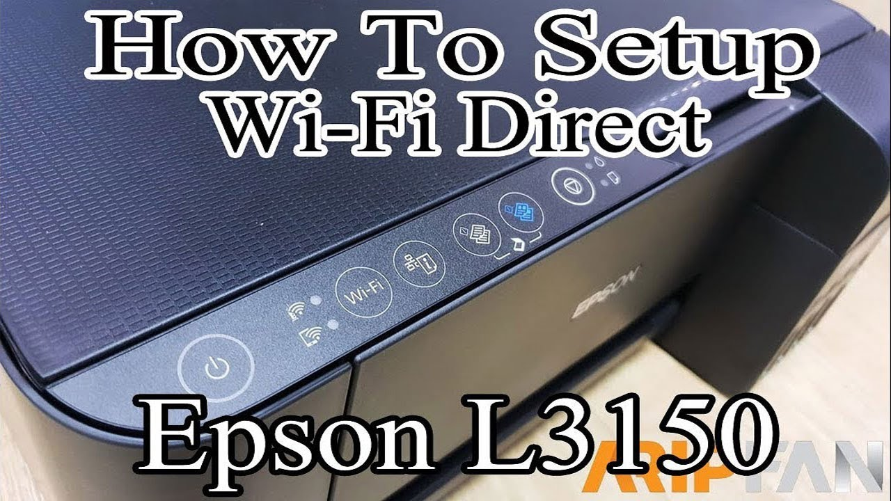 How To Setup Wi Fi Direct Epson L3150