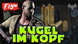 EINE KUGEL IM KOPF - ♠ FRIDAY THE 13TH: THE GAME ♠ - Deutsch German - Dhalucard