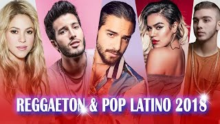 Top Latino Songs 2018 | Spanish Songs 2018 ★ Latin Music 2018: Pop & Reggaeton Latino Music 2018