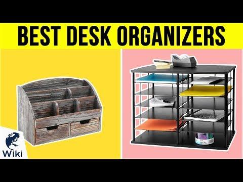 10 Best Desk Organizers 2019