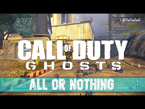 All or Nothing in Call of Duty Ghosts! (@InfinityWard)
