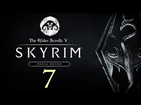 SKYRIM - Special Edition #7 : Is a torch really too much to ask for?