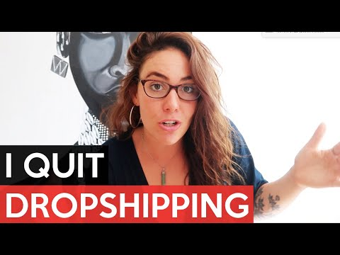 I QUIT DROPSHIPPING. Here's Why.