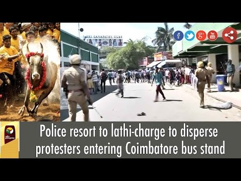 Police resort to lathi-charge to disperse protesters entering Coimbatore bus stand