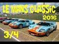 Le Mans Classic 2016 - Partie 3/4 : autres marques +  Le Mans Heritage Club
