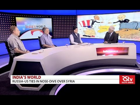 India's World: Russia-US ties in nose-dive over Syria