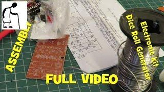 Assembling A Electronic Kit Dice Roll Generator FULL VIDEO