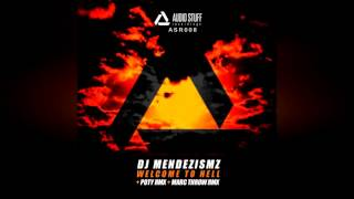 Dj MendezisMZ - Welcome to Hell (Marc Throw Remix)