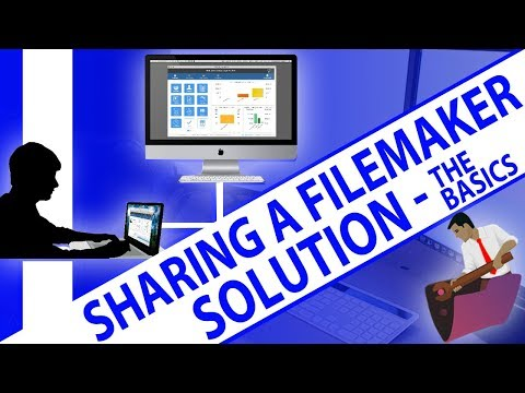 Sharing a FileMaker Solution-The Basics-Sharing FileMaker Database-FileMaker 17 Experts