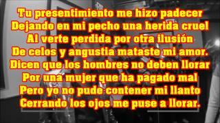 Ariel Camacho - Los Hombres No Deben De Llorar LETRA #ArielCamachoPorSiempre