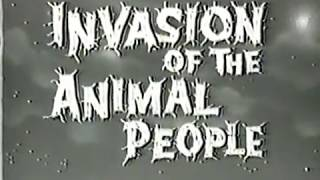 Invasion of the Animal People (1959)