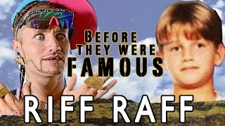 Riff Raff - Before They Were Famous