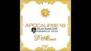 Baixar Bons tempos - Apocalipse 16 - D'Alma - APC XVI - 2005