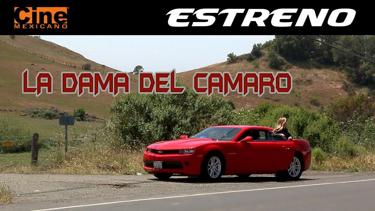 La Dama del Camaro   Estreno 26 de Agosto en Cine Mexicano