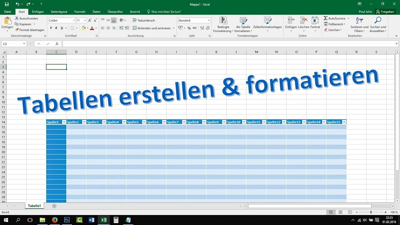 Excel Tabelle Erstellen Und Formatieren  Tutorial  2016