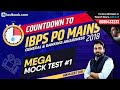 IBPS PO Mains 2018 | General & Banking Awareness Live Mega Mock Test #1 with Abhijeet Sir