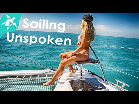 Sailing Catamaran SV Unspoken - Introducing Mike & Lauren - Part 4