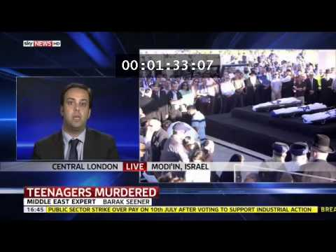 July 1, 2014 Barak Seener Interview on Sky News on Hamas murder of Israeli youths