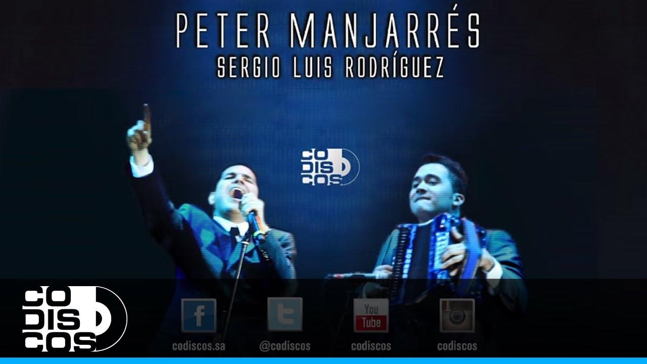 Peter Manjarrés & Sergio Luis Rodríguez - El Amor De Mi Vida | Audio