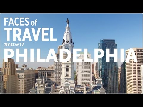 Faces of Travel: National Travel and Tourism Week 2017 in Philadelphia