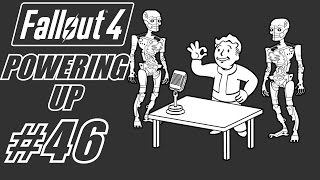 Fallout 4 POWERING UP - PC Gameplay Walkthrough Part 46