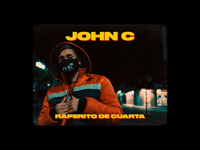 John C - Raperito de Cuarta (Video Oficial) - JOHN C