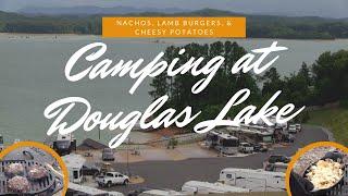Camping at Douglas Lake (Nachos, Burgers, Cheesy Potatoes) #814