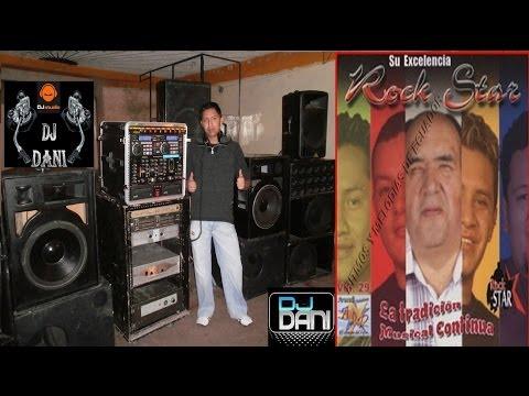 Rock Star Mix, DESDE PINTAG-ECUADOR DANI DJ